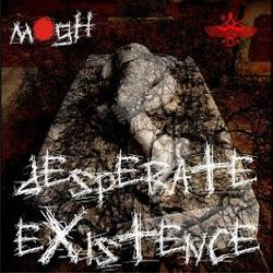 Review for Mogh - Desperate Existence