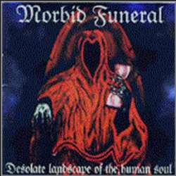 Review for Morbid Funeral - Desolate Landscape of the Human Soul