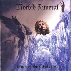 Review for Morbid Funeral - Return of the Shadows