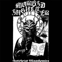 Review for Morbid Insulter - Antichrist Blasphemies