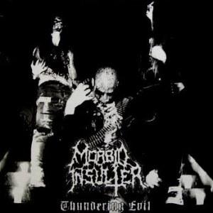 Review for Morbid Insulter - Thundering Evil