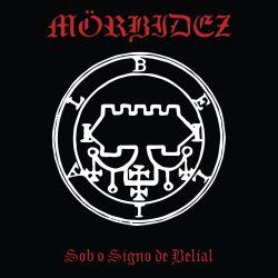 Reviews for Mörbidez - Sob o Signo de Belial