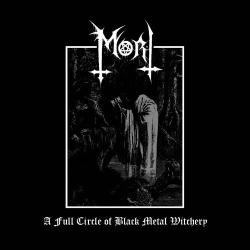 Mort (NOR) - A Full Circle of Black Metal Witchery