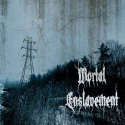 Mortal Enslavement - Mortal Enslavement