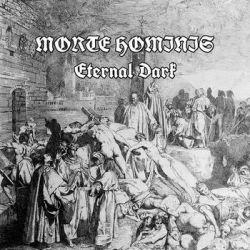Reviews for Morte Hominis - Eternal Dark