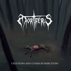 Review for Mortferus - Creations and Other Retributions