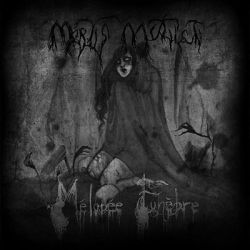 Reviews for Mortis Mutilati - Mélopée Funèbre