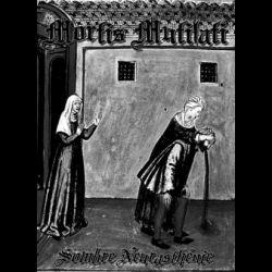 Reviews for Mortis Mutilati - Sombre Neurasthénie