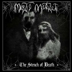 Reviews for Mortis Mutilati - The Stench of Death