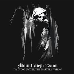 Review for Mount Depression - IV: Dying Under the Master's Vision