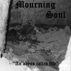 Reviews for Mourning Soul (ITA) - An Abyss Called Life