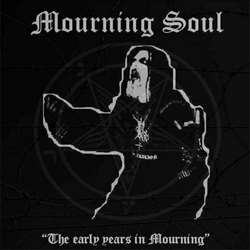 Reviews for Mourning Soul (ITA) - The Early Years in Mourning