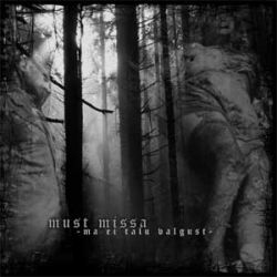 Review for Must Missa - Ma ei Talu Valgust