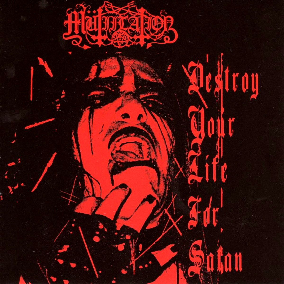 Review for Mütiilation - Destroy Your Life for Satan