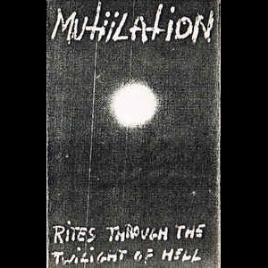 Review for Mütiilation - Rites Through the Twilight of Hell