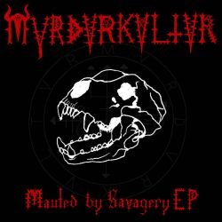 Reviews for Mvrdvrkvltvr - Mauled by Savagery