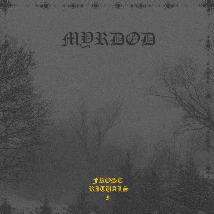 Reviews for Myrdød - Frost Rituals I