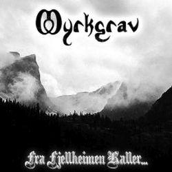 Review for Myrkgrav - Fra Fjellheimen Kaller...