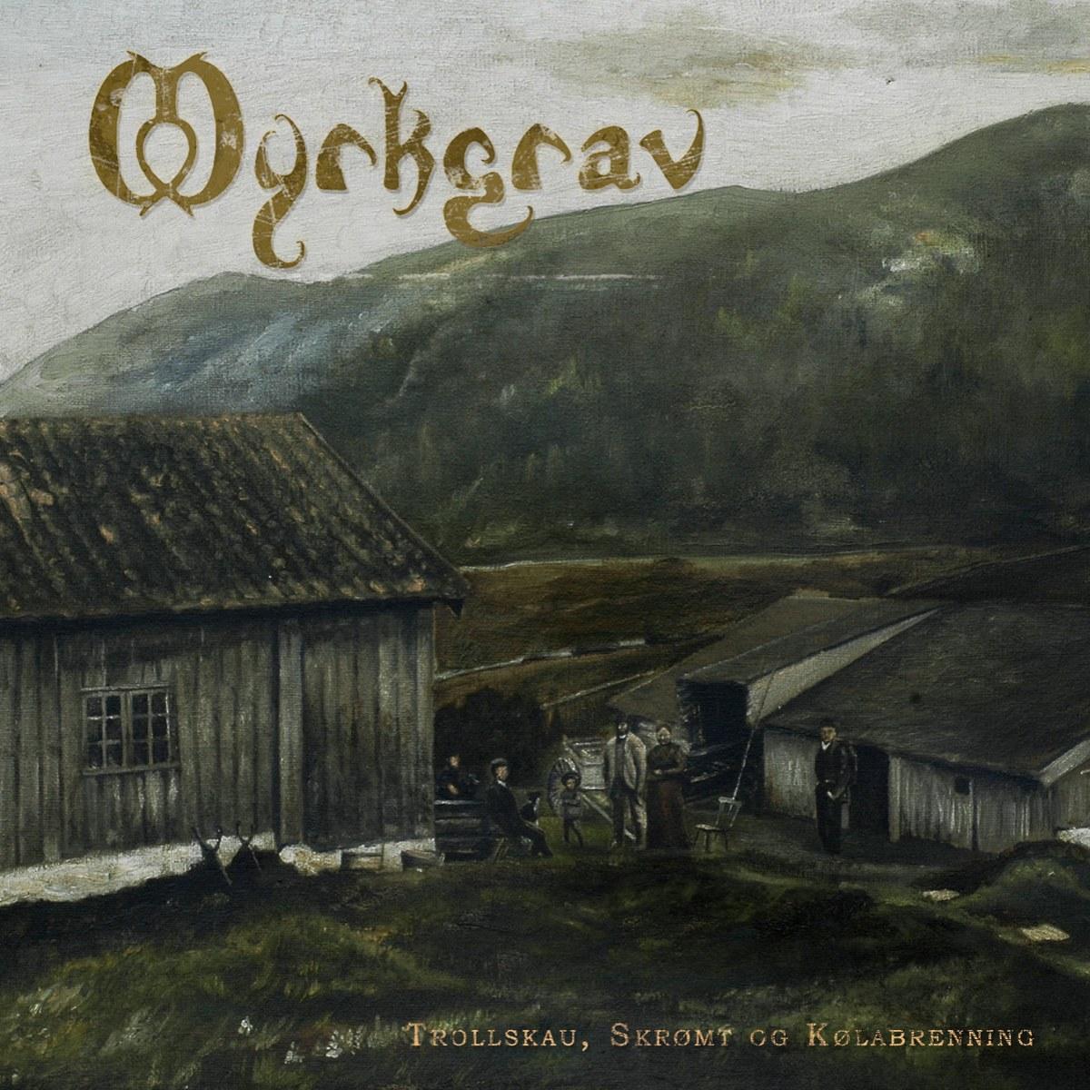 Review for Myrkgrav - Trollskau, Skrømt og Kølabrenning