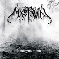 Mystruin - I Skogens Dunkel