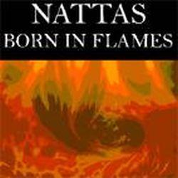 Reviews for Nattas - Born in Flames