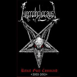 Necroholocaust - Ritual Goat Command (2003-2013)