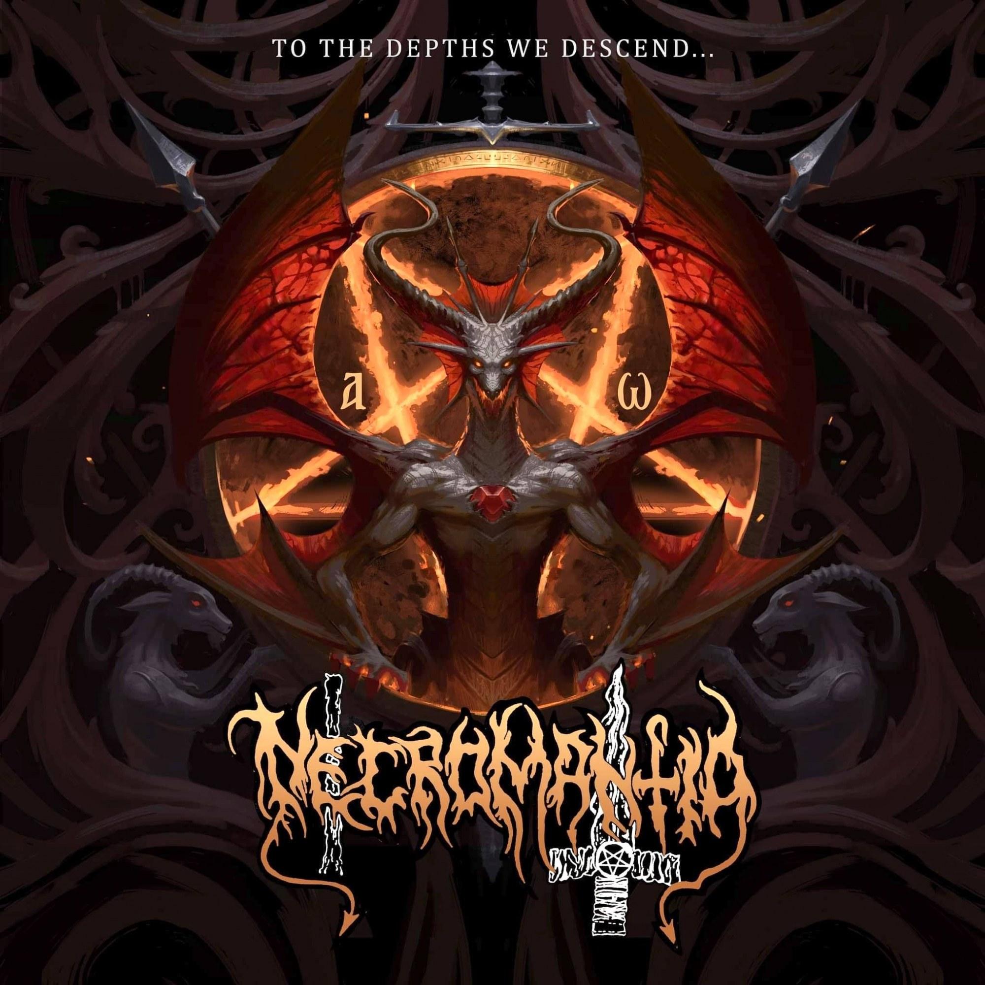 Necromantia - To the Depths We Descend...