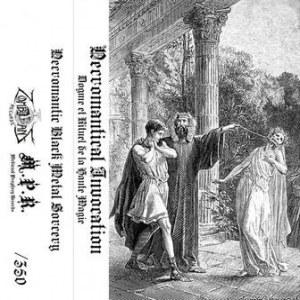 Necromantical Invocation - Dogme et Rituel de la Haute Magie