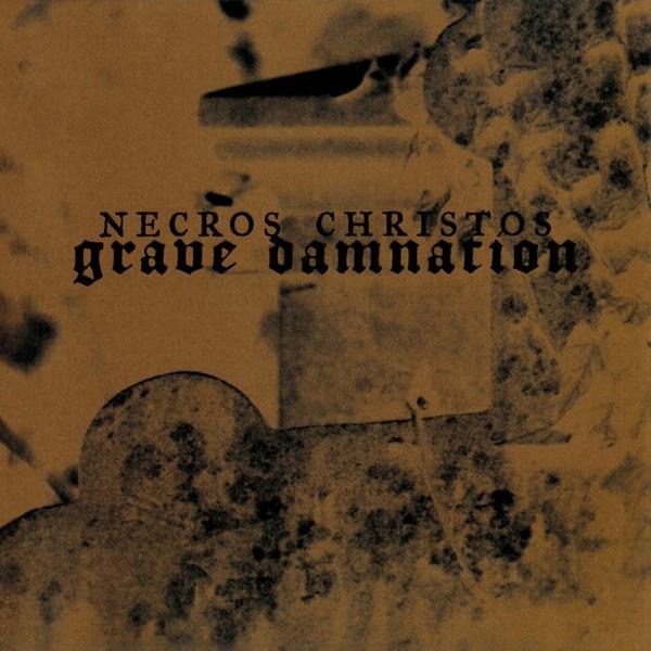 Reviews for Necros Christos - Grave Damnation