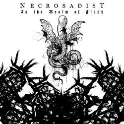 Reviews for Necrosadist - In the Realm of Flesh