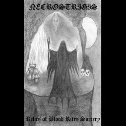 Reviews for Necrostrigis - Relics of Blood Rites Sorcery