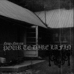 Reviews for Neige et Noirceur - Pour te Dire la Fin