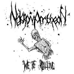 Reviews for Nekromantheon - We're Rotting