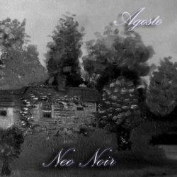 Reviews for Neo Noir - Agosto