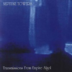 Reviews for Neptune Towers - Transmissions from Empire Algol