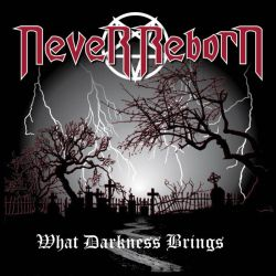 Reviews for Never Reborn - What Darkness Brings