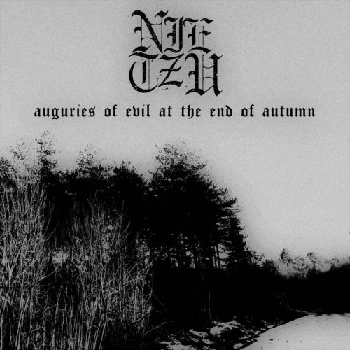Reviews for Nietzu - Auguries of Evil at the End of Autumn
