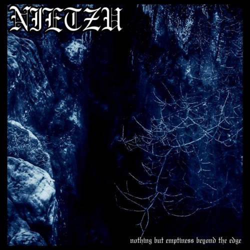 Reviews for Nietzu - Nothing but Emptiness Beyond the Edge