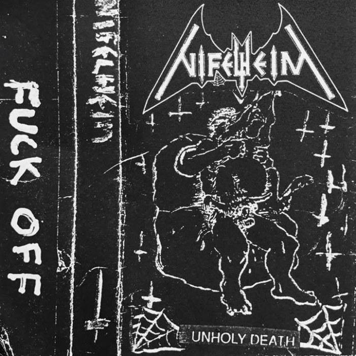 Nifelheim - Unholy Death