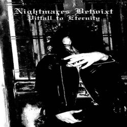 Reviews for Nightmares Betwixt - Pitfall to Eternity