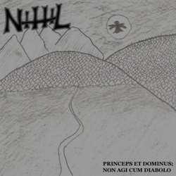Review for Nihil (IRL) - Princeps Et Dominus; Non Agi Cum Diabolo