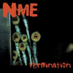 Reviews for NME - Vermination