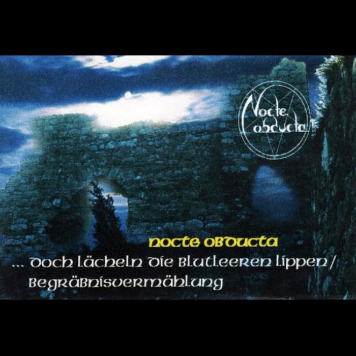 Reviews for Nocte Obducta - ...doch lächeln die blutleeren Lippen / Begräbnisvermählung