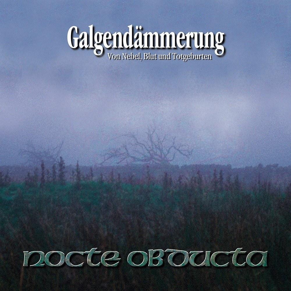 Review for Nocte Obducta - Galgendämmerung - Von Nebel, Blut und Totgeburten