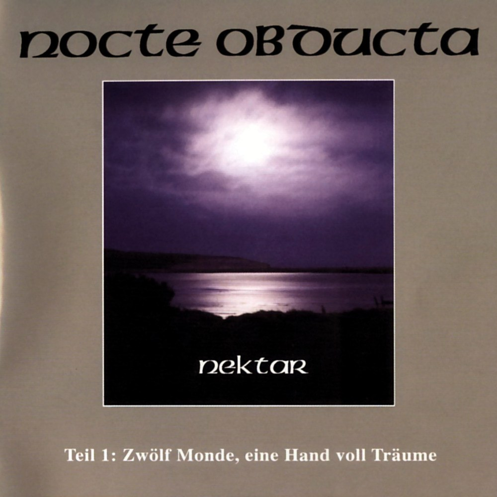 Review for Nocte Obducta - Nektar: Teil 1 (Zwölf Monde, Eine Hand Voll Träume)