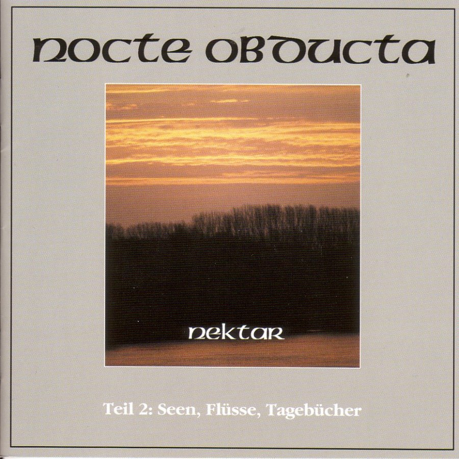 Reviews for Nocte Obducta - Nektar: Teil 2 (Seen, Flüsse, Tagebücher)