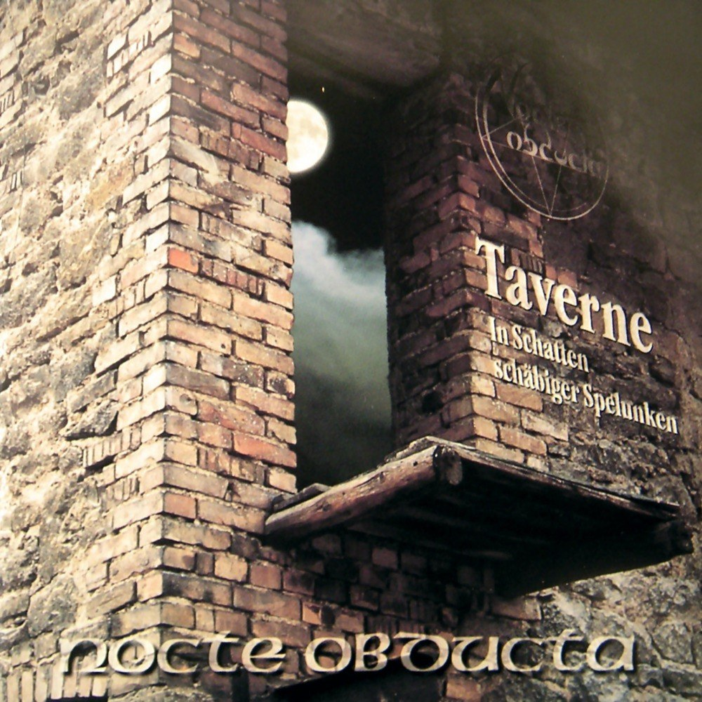 Review for Nocte Obducta - Taverne (In Schatten schäbiger Spelunken)