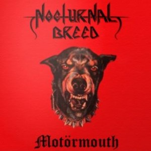 Reviews for Nocturnal Breed - Motörmouth