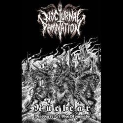 Reviews for Nocturnal Damnation - Nuclear Massacre of GoatKommando