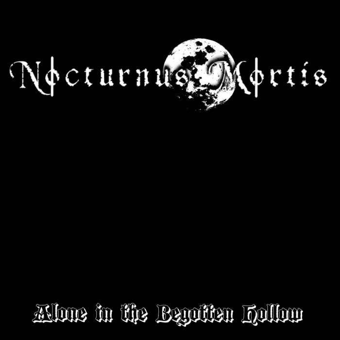 Reviews for Nocturnus Mortis - Alone in the Begotten Hollow